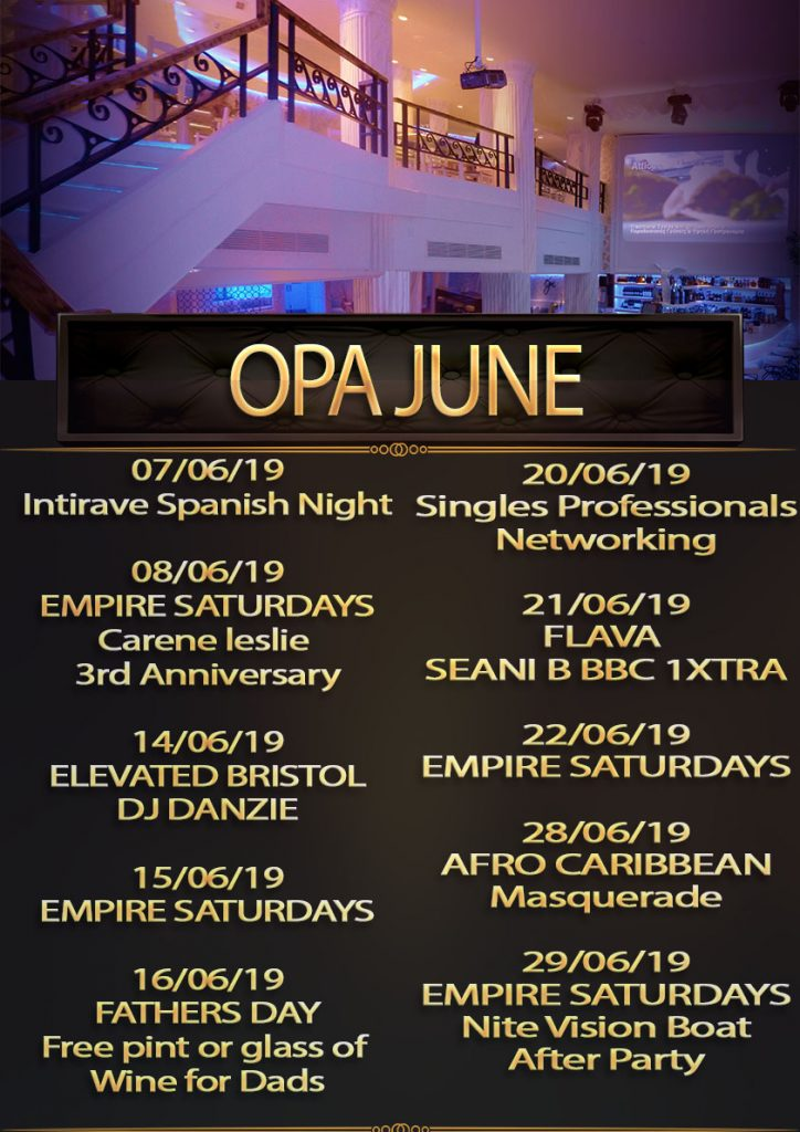 list of june events at opa bristol luxury hall